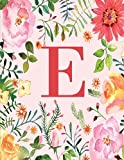 E: Monogram Initial E Notebook for Women, Girls and School, Pink Floral 8.5 x 11