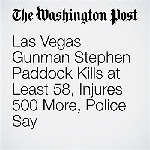 Las Vegas Gunman Stephen Paddock Kills at Least 58, Injures 500 More, Police Say copertina