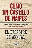Como un Castillo de Naipes: El Desastre de Annual (Novela histórica)