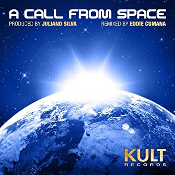 "Kult Records Presents ""A Call from Space"""