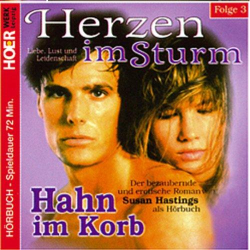 Hahn im Korb (Herzen im Sturm 3) Titelbild
