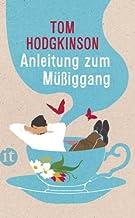 Anleitung zum Müßiggang (insel taschenbuch)