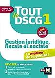 Tout le DSCG 1 - Gestion juridique fiscale et sociale - 2e édition - Révision et entraînement (LMD collection Expertise comptable) (French Edition)