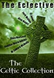 The Eclective: The Celtic Collection