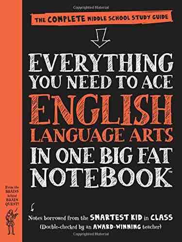 Everything You Need to Ace English Language Arts in One Big Fat Notebook: The Complete Middle School Study Guide (Big Fat Notebooks) - Paperback by Workman Publishing