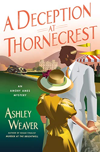 A Deception at Thornecrest: An Amory Ames Mystery by [Ashley Weaver]