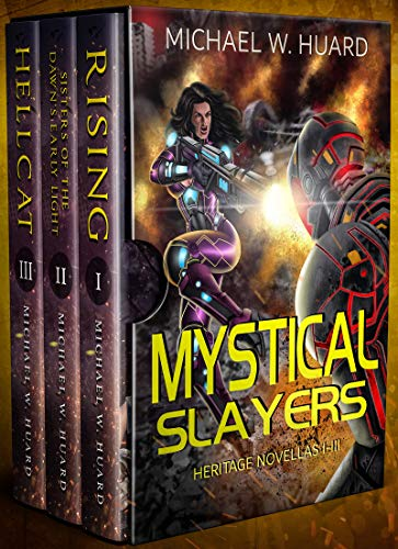 Mystical Slayers Heritage Novellas 1-3: A Sisterhood of Strong, Faith-inspired Women.