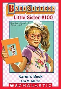 Karen's Book (Baby-Sitters Little Sister #100) by [Ann M. Martin, Susan Tang]