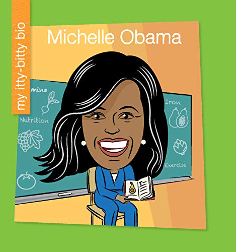 Michelle Obama (My Early Library: My Itty-Bitty Bio) (English Edition)