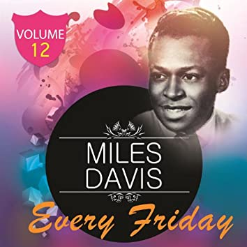 Every Friday, Vol. 12