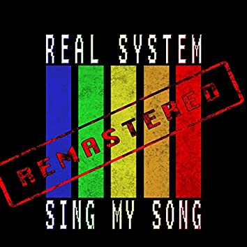 Sing My Song (Remastered)