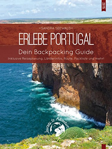 Erlebe Portugal: Dein Backpacking Guide (Erlebe... 1)