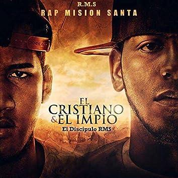 El Cristiano Y El Impio