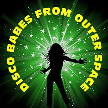 Disco Babes from Outer Space