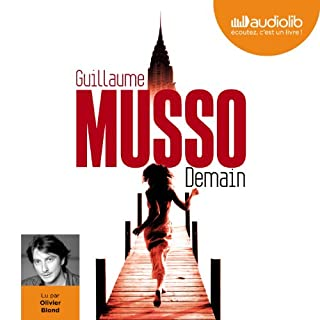 Demain                    De :                                                                                                                                 Guillaume Musso                               Lu par :                                                                                                                                 Olivier Blond                      Durée : 9 h et 27 min     323 notations     Global 4,5