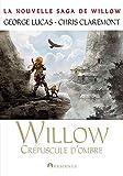 Willow, tome 2 - Crépuscule d'ombre