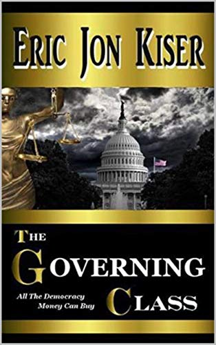 The Governing Class: All the Democracy Money Can Buy!
