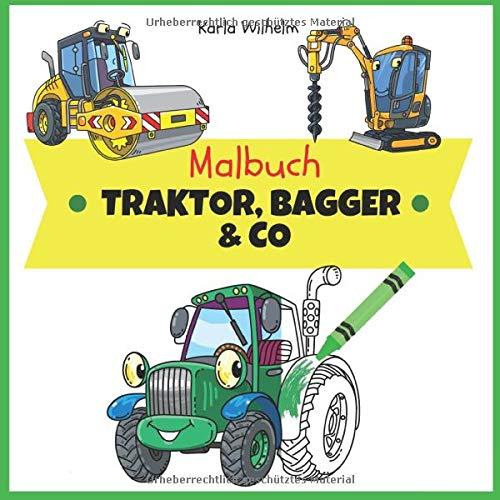 Malbuch Traktor, Bagger & Co -: Fahrzeuge zum kreativen Ausmalen für Kinder ab 5 Jahren