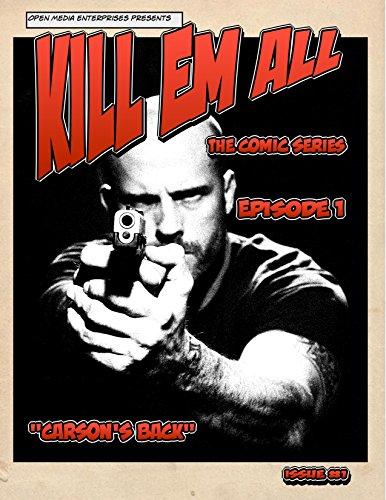 KILL EM ALL (CARSON'S BACK Book 1) (English Edition)