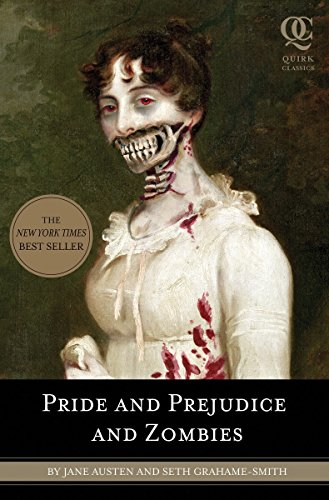 Pride and Prejudice and Zombies: The Classic Regency Romance-Now with Ultraviolent Zombie Mayhem (Pride and Prej. and Zombies, Band 2)