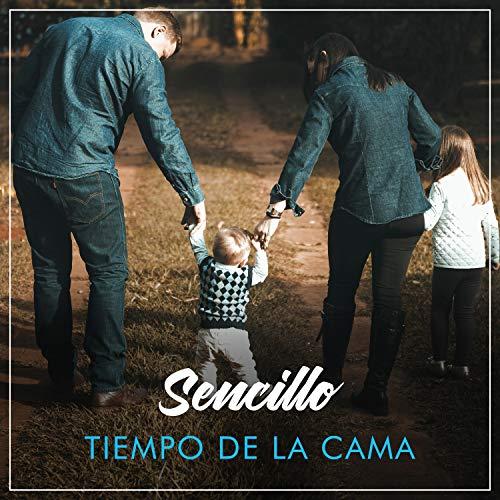 """""""Sencillo Tiempo de la Cama"""""""