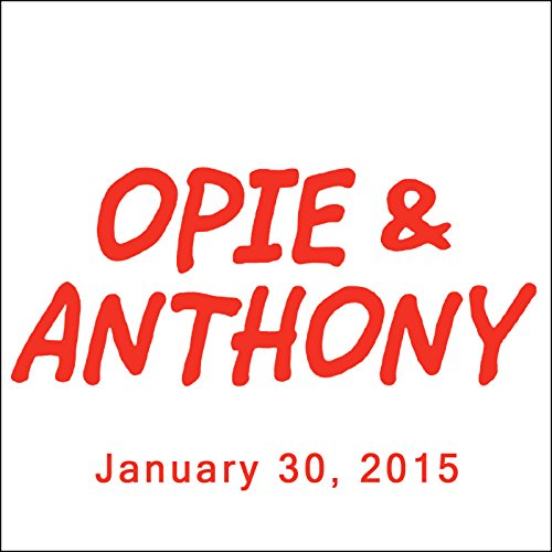 Opie & Anthony, Ron Bennington and Jim Florentine, January 30, 2015 audiobook cover art