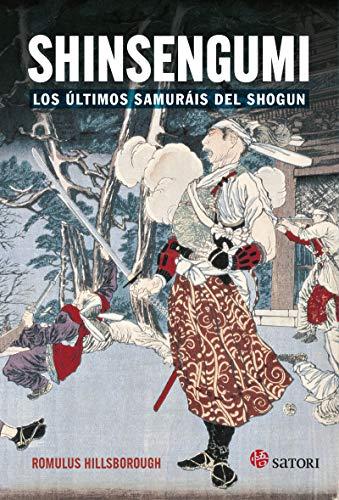 Shinsengumi los ultimos samurais de Shogun (HISTORIA)