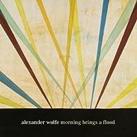 Morning Brings a Flood