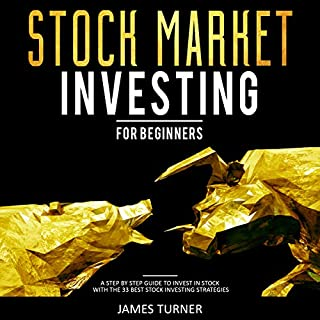 Stock Market Investing for Beginners: A Step by Step Guide to Invest in Stock with the 33 Best Stock Investing Strategies audiobook cover art
