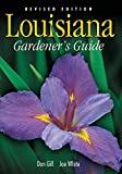 Louisiana Gardener s Guide - Revised Edition