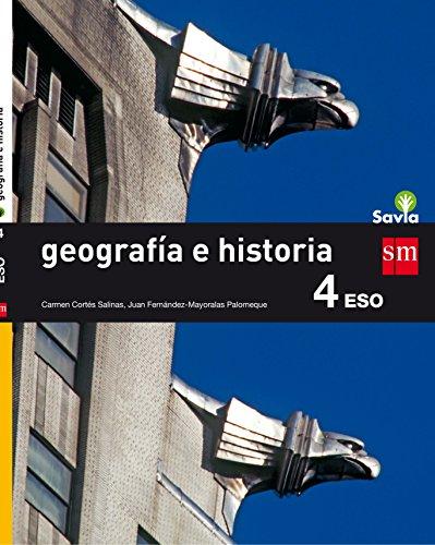 Geografía e historia. 4 ESO. Savia - 9788467586954