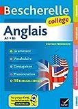 Bescherelle Anglais collège - Grammaire, conjugaison, vocabulaire, prononciation (A1-B1)