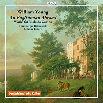 Young: Works for Viola da Gamba Consort (Sonatas, Suites, Fantasies & Dances)