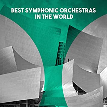 Best Symphonic Orchestras in the World