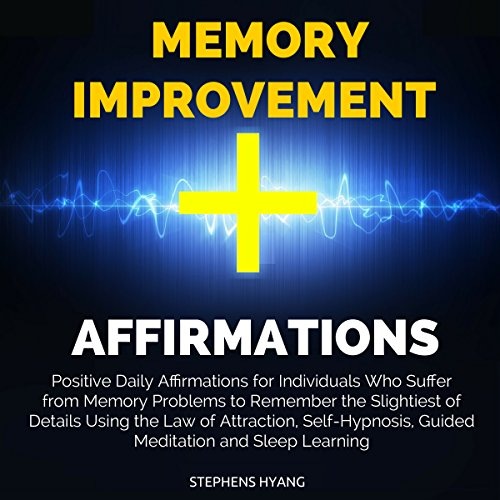 Memory Improvement Affirmations audiobook cover art