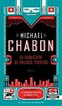 El sindicato de policia Yiddish / The Yiddish Policemen's Union (Spanish Edition) by Michael Chabon (2008-04-30)