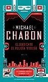 El sindicato de policia Yiddish / The Yiddish Policemen s Union (Spanish Edition) by Michael Chabon (2008-04-30)
