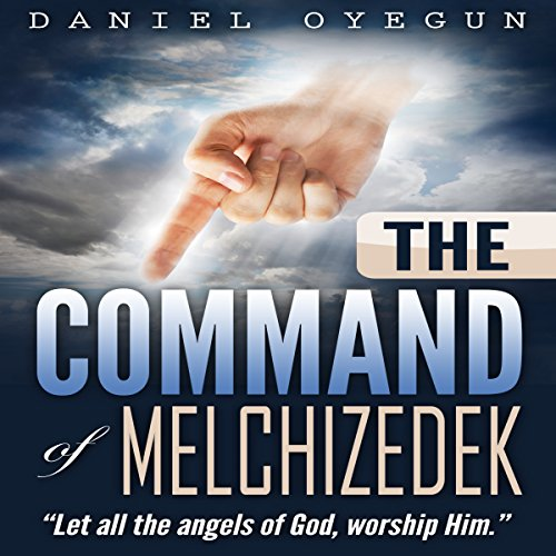 The Command of Melchizedek cover art