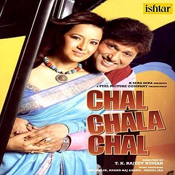 Chal Chala Chal (Original Motion Picture Soundtrack)