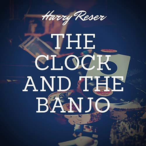The Clock and the Banjo (feat. 9)