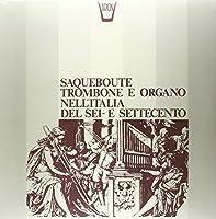 Saqueboute, Trombone E Organ [Analog]