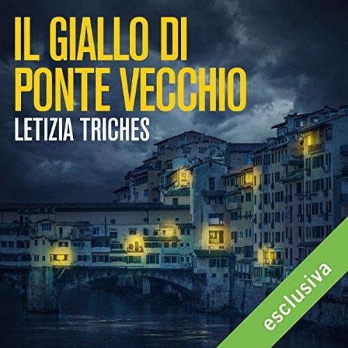 Il giallo di Ponte Vecchio audiobook cover art
