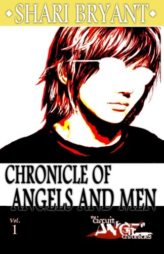 Circuit Angel: Chronicle of Angels and Men