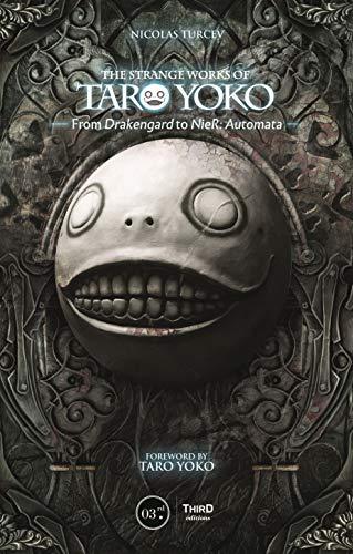 The Strange Works of Taro Yoko: From...