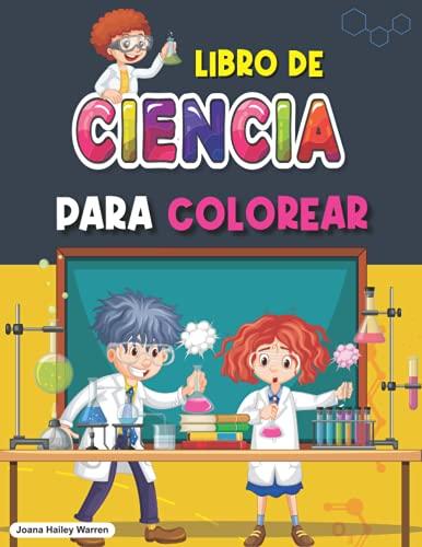 Libro de ciencia para colorear: Libro para colorear de experimentos científicos para niños