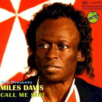 Call Me Sir!