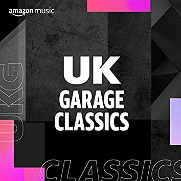 UK Garage Classics