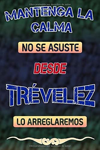 Mantenga la calma no se asuste desde Trévelez lo arreglaremos: Cuaderno   Diario   Diario   Página alineada