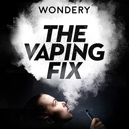 The Vaping Fix Podcast By Wondery cover art