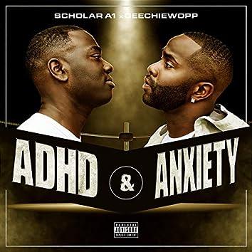 Adhd & Anxiety